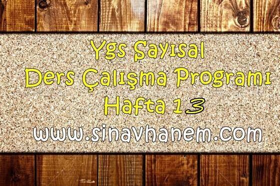 Ygs MF Sayısal Ders Çalışma Programı Hafta 13