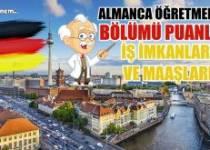 Almanca Öğretmenliği Bölümü Puanları İş İmkanları ve Maaşları