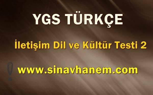 Ygs Türkçe İletişim Dil ve Kültür Test 2