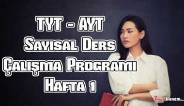 YKS (Tyt – Ayt) Sayısal (MF) Ders Çalışma Programı Hafta 1
