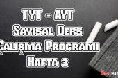 YKS (Tyt – Ayt) Sayısal (MF) Ders Çalışma Programı Hafta 3