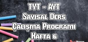YKS (Tyt – Ayt) Sayısal (MF) Ders Çalışma Programı Hafta 6