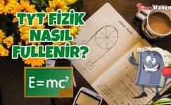 TYT Fizik Nasıl Fullenir?