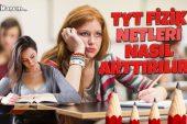 TYT Fizik Netleri Nasıl Arttırılır?