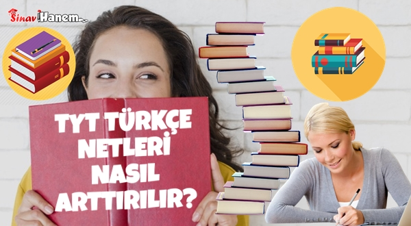 TYT Türkçe Netleri Nasıl Artırılır?