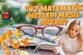TYT Matematik Netleri Nasıl Yükselir?