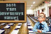 2018 Üniversite Sınav Sistemi Nasıl Olacak?