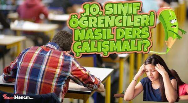 10. Sınıf Öğrencileri Nasıl Ders Çalışmalı?