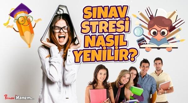 Sınav Stresi Nasıl Yenilir?