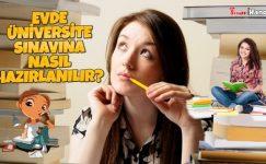 Evde Üniversite Sınavına Nasıl Çalışılır?