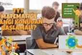 TYT Matematiğe Hangi Konudan Başlanmalı?